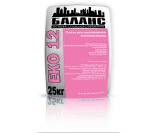 Клей Баланс ЕКО 12 для приклеивания и армирования ППС и минеральной ваты 25 кг