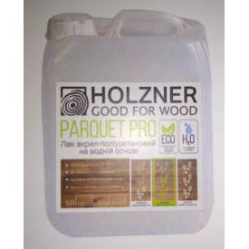 Лак акрил-полиуретановый на водной основе Holzner Parquet PRO 5л